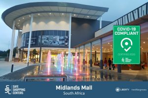 Liberty Two Degrees (L2D) and Midlands Mall receive COVID-19 certificate by SAFE ShoppingCenters