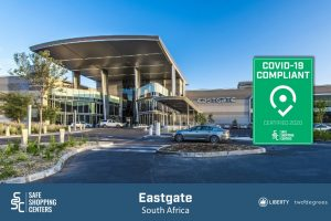Liberty Two Degrees (L2D) and Eastgate Shopping Centre receive COVID-19 certificate by SAFE ShoppingCenters